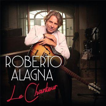 Alagna Roberto Le Chanteur - CD